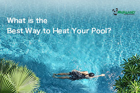 What is the Best Way to Heat Your Pool? - Fairland R32 Full Inverter Pool Heat Pump Manufacturer and Supplier