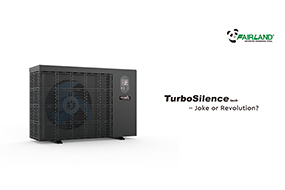 <b>TurboSilence Technology  - Joke or Revolution?</b> - Fairland R32 Full Inverter Pool Heat Pump Manufacturer and Supplier