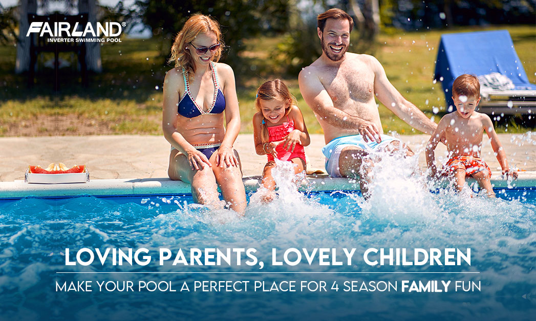 INVERX For Four Season Family Fun - Fairland Pool Heating Solution